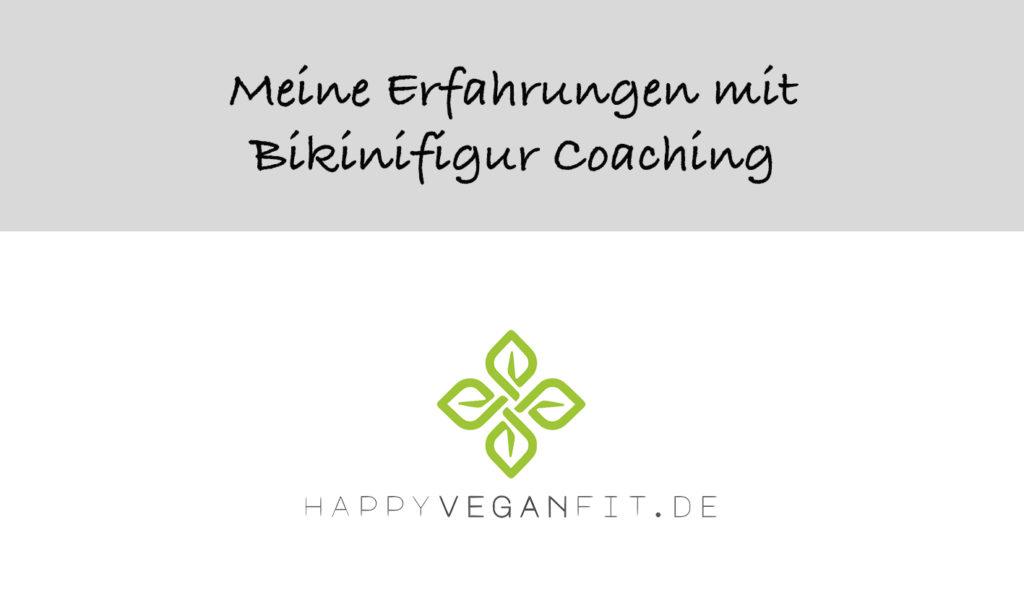 Meine Erfahrungen mit Bikinifigur coaching