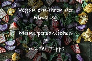 Vegan für Anfänger Tipps zum Einstieg