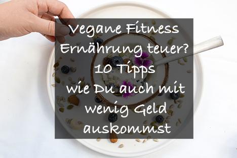 Vegane Ernährung muss nicht teuer sein