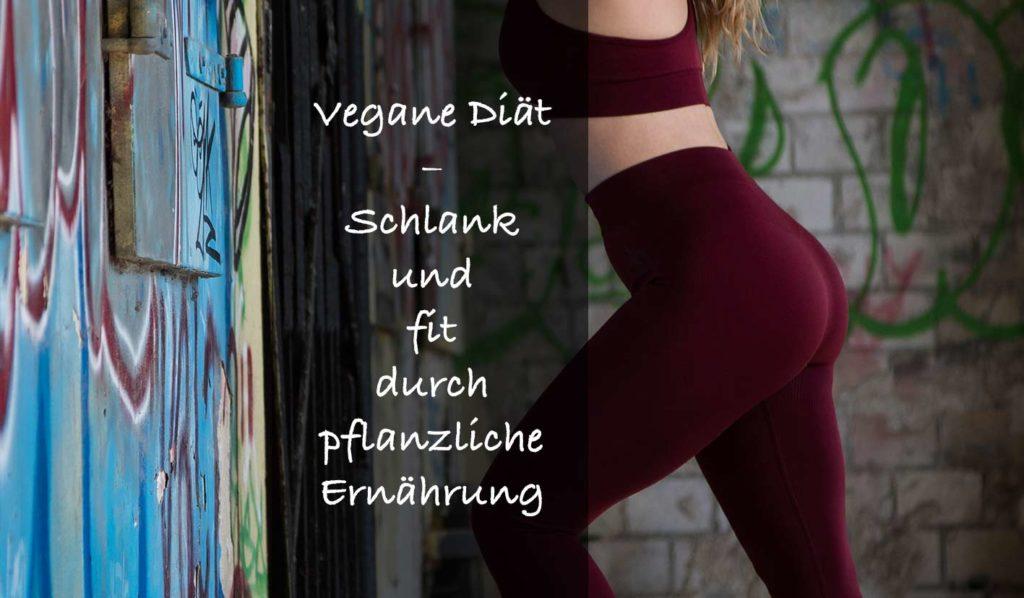 mit einer veganen diät fit und schlank sein